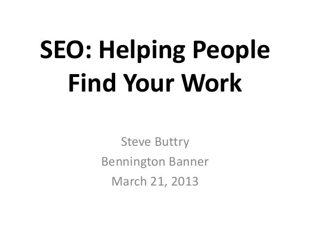 SEO: Helping People Find Your Work