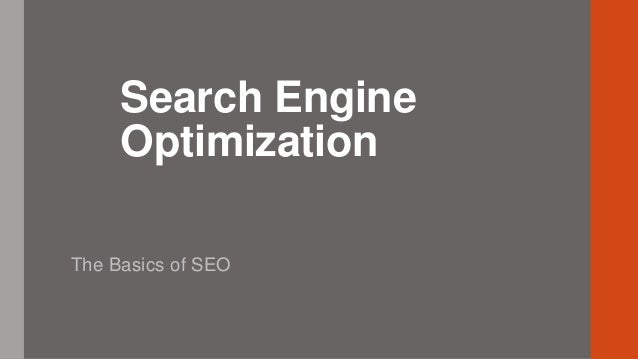 Search Engine Optimization The Basics of SEO