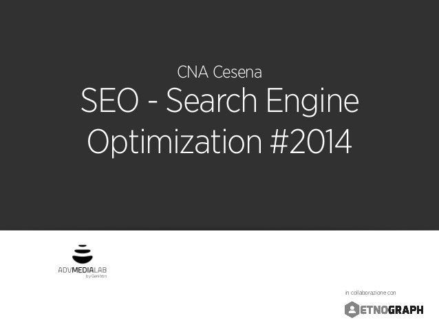 by Genitron in collaborazione con CNA Cesena SEO - Search Engine Optimization #2014