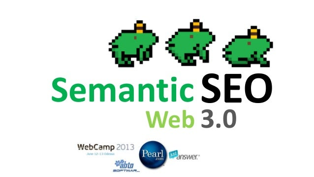 SEO 3.0: Semantic Web