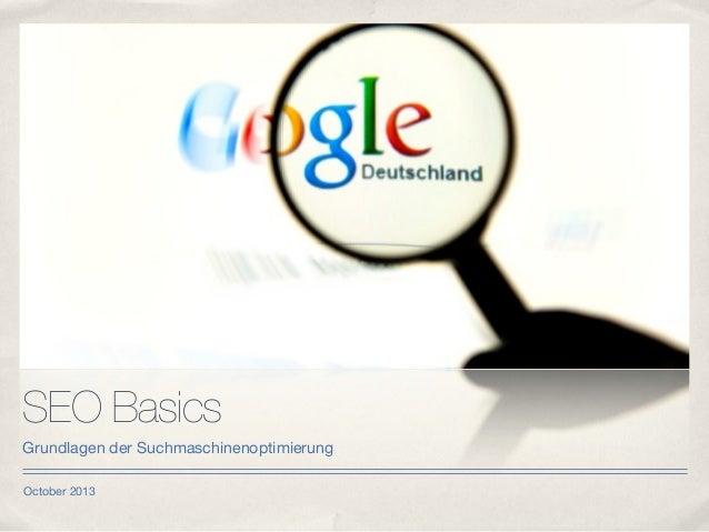 October 2013 SEO Basics Grundlagen der Suchmaschinenoptimierung