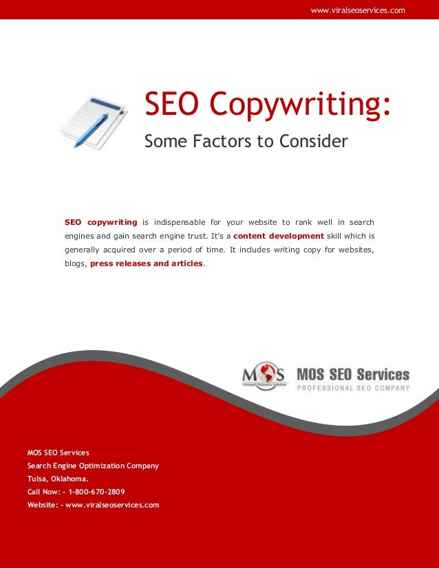 www.viralseoservices.com  SEO Copywriting: Some Factors to Consider  SEO copywriting is indispensable for your website to ...