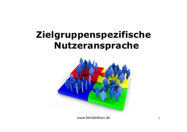 www.felixbeilharz.deZielgruppenspezifischeNutzeransprache1