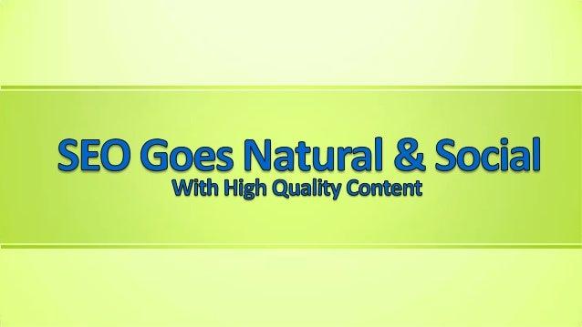 SEO Goes Natural & Social