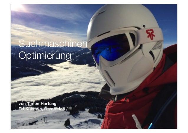 Suchmaschinen Optimierung  von Timon Hartung FH Kufstein, Österreich