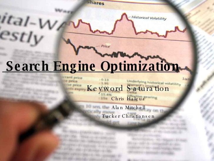 Search Engine Optimization Keyword Saturation Chris Haleua Alan Mitchell Tucker Christiansen