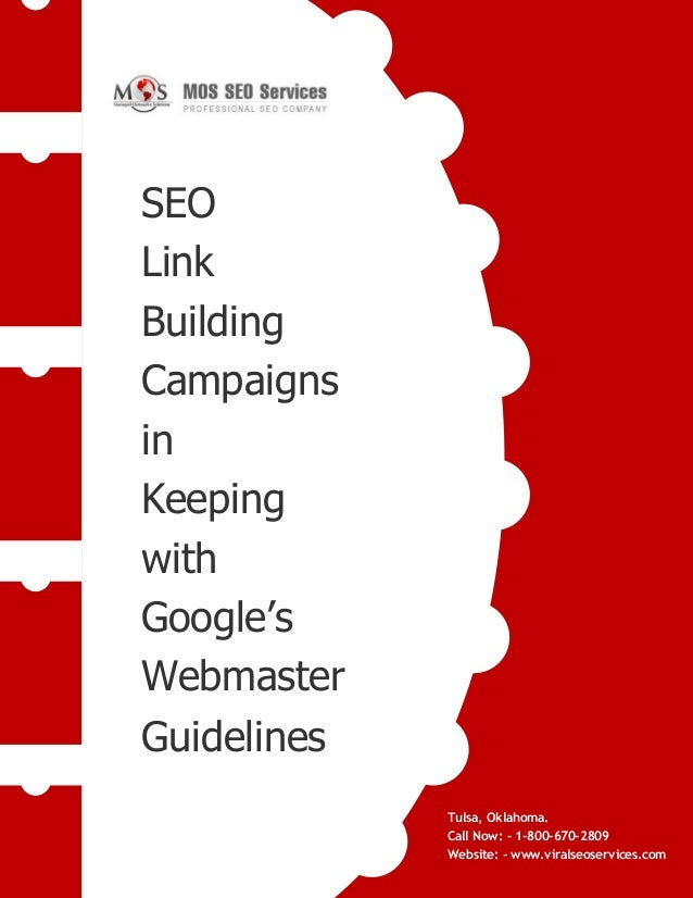 www.viralseoservices.com SEO Link Building Campaigns in Keeping with Google's Webmaster Guidelines Tulsa, Oklahoma. Call N...