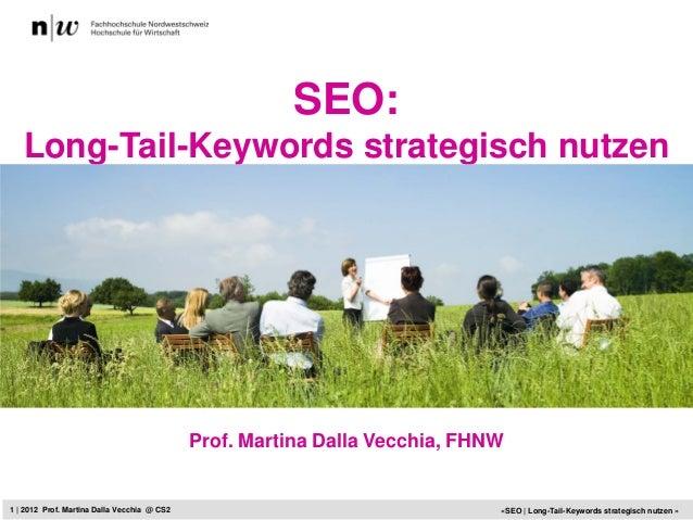 SEO:   Long-Tail-Keywords strategisch nutzen                                                   Das Social Media Framework ...