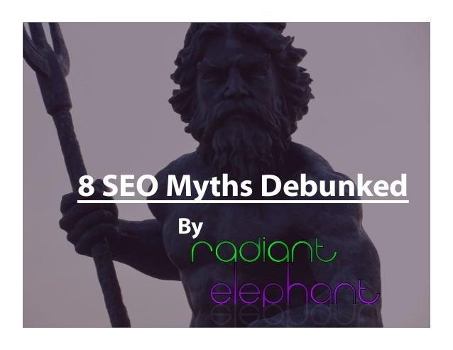 8 SEO Myths Debunked: 2014