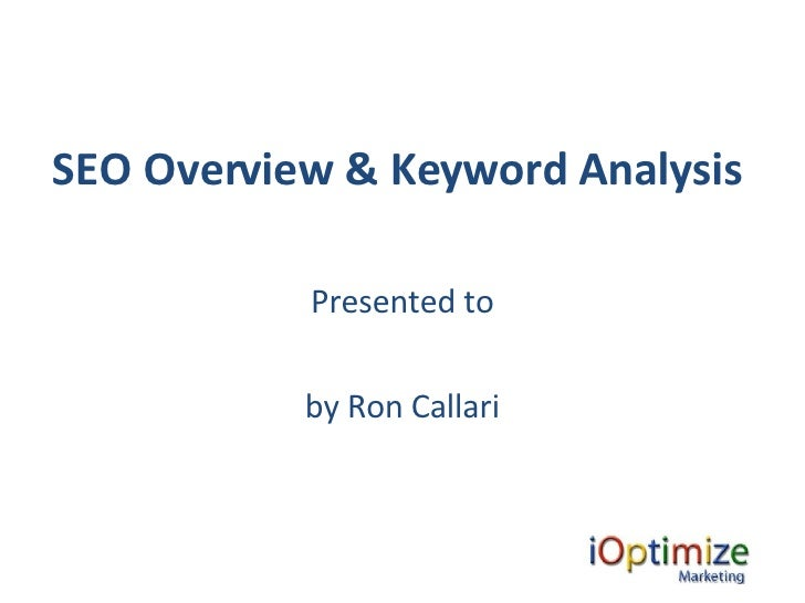 Seo Overview by iOptimize Marketing