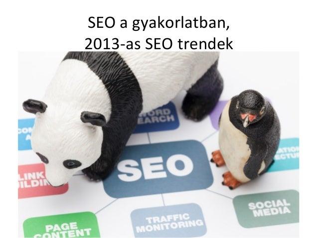 SEO a gyakorlatban,2013-as SEO trendek