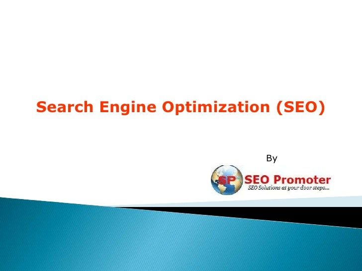 Search Engine Optimization (SEO)                         By