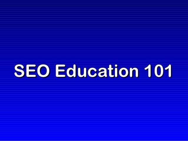SEO Education 101SEO Education 101