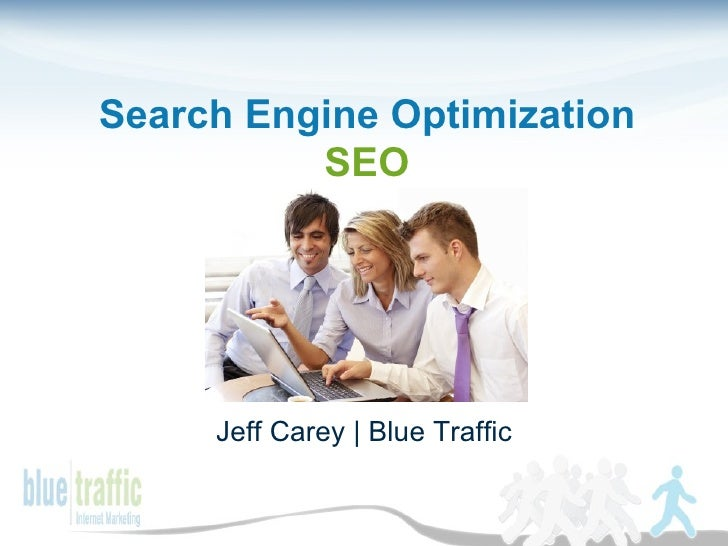 Search Engine Optimization SEO Jeff Carey | Blue Traffic