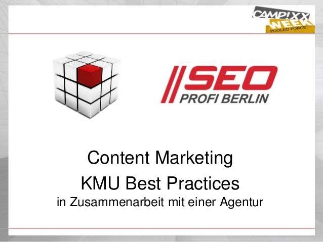Content Marketing KMU Best Practices in Zusammenarbeit mit einer Agentur