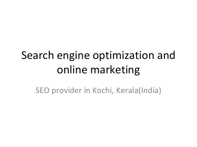 Search engine optimization and online marketing SEO provider in Kochi, Kerala(India)