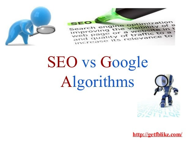 Search Engine, SEO and Google Algorithms