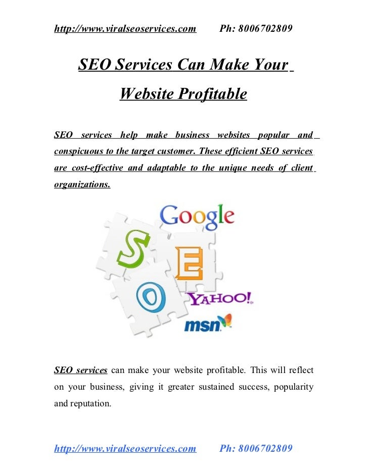 http://www.viralseoservices.com          Ph: 8006702809      SEO Services Can Make Your                  Website Profitabl...