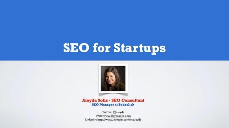 SEO for Startups and Entrepreneurs - Aleyda Solis