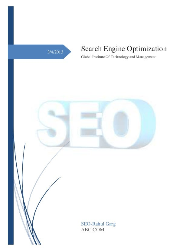 3/4/2013 Search Engine Optimization Global Institute Of Technology and Management SEO-Rahul Garg ABC.COM