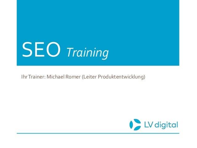 SEO Training IhrTrainer: Michael Romer (Leiter Produktentwicklung)