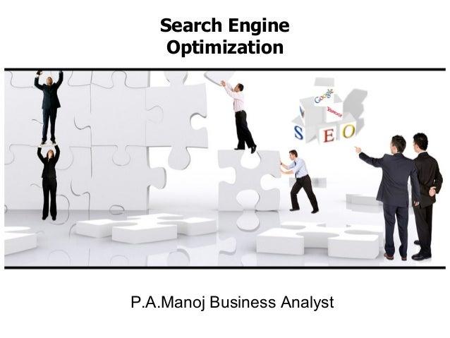 P.A.Manoj Business Analyst Search Engine Optimization