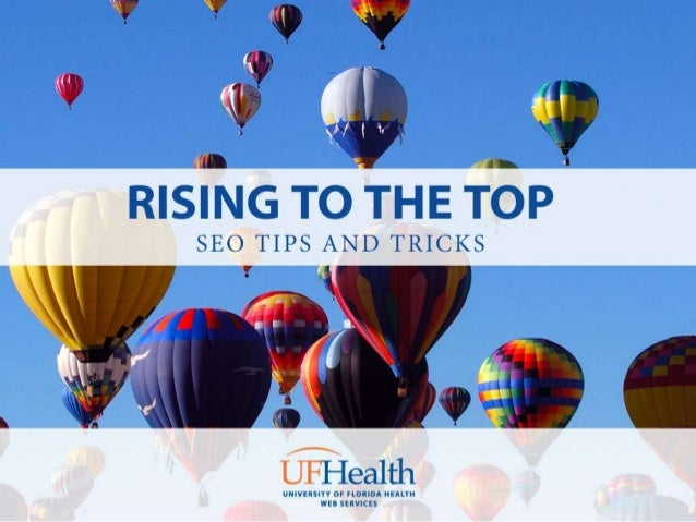 Rising to the Top: SEO Tips and Tricks