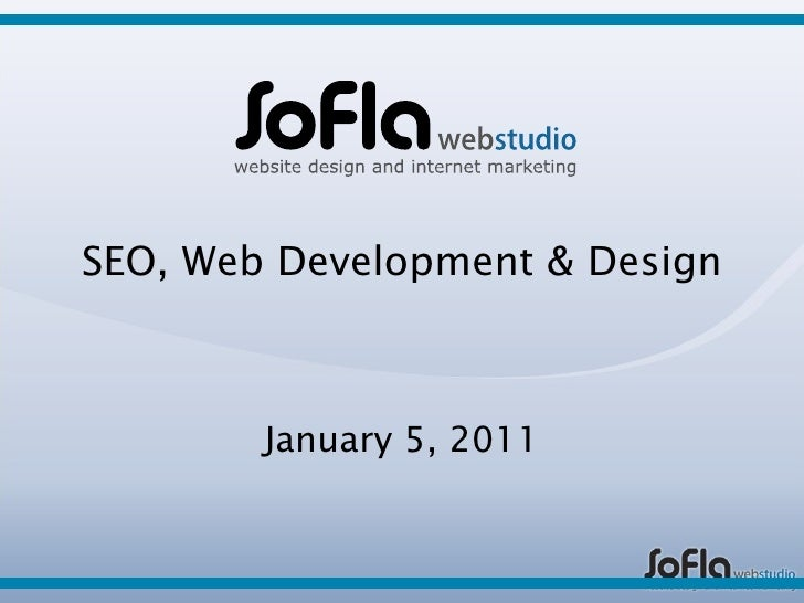 SEO, Web Development & Design January 5, 2011