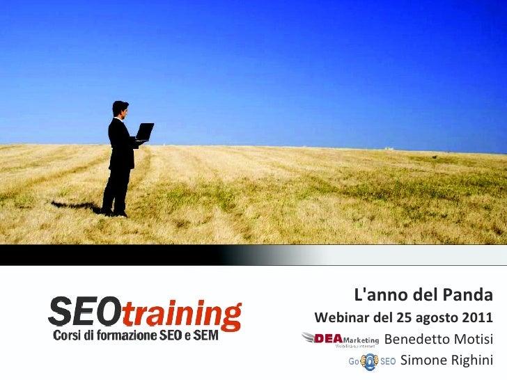 Lanno del PandaWebinar del 25 agosto 2011         Benedetto Motisi             Simone Righini