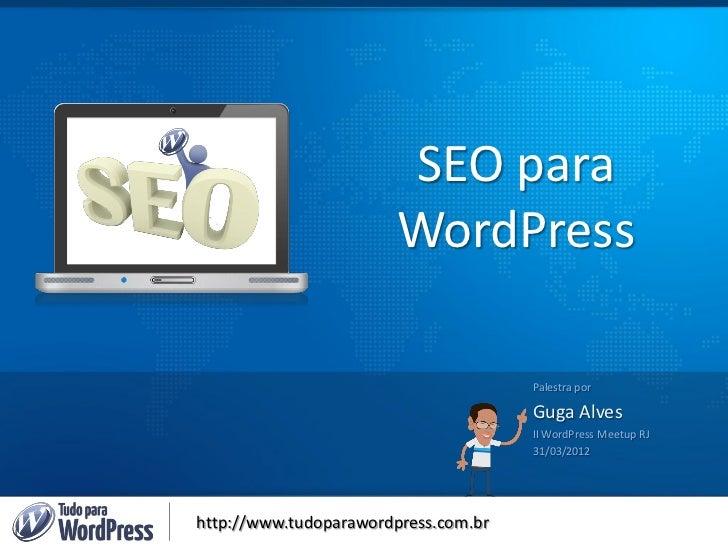 Seo para WordPress - II WP Meetup RJ