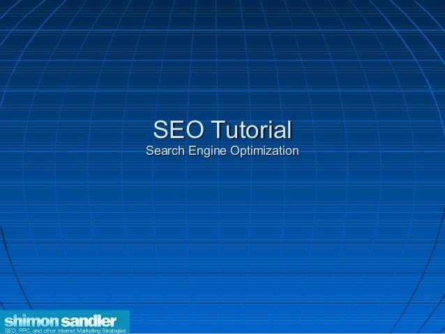 SEO TutorialSEO TutorialSearch Engine OptimizationSearch Engine Optimization