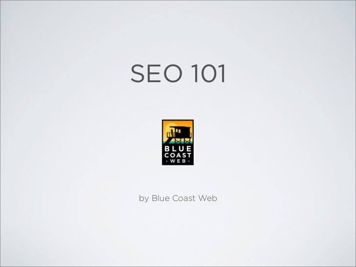 SEO 101by Blue Coast Web