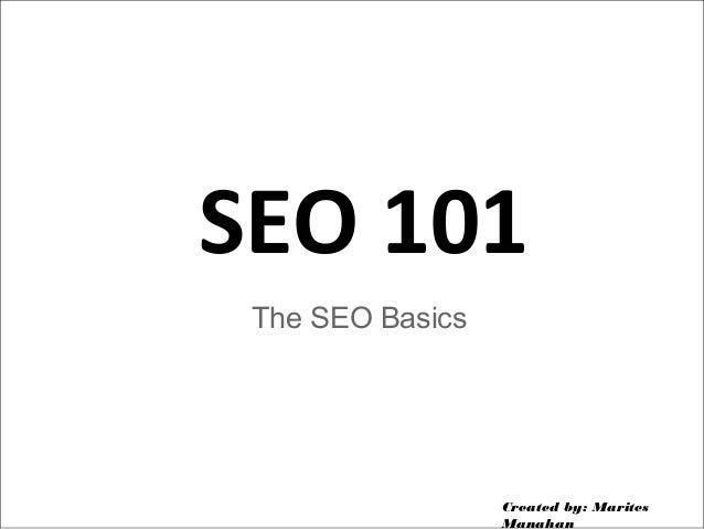 Seo 101 (the seo basics)