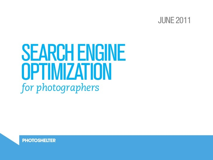 JUNE 2011SEARCH ENGINEOPTIMIZATIONfor photographers