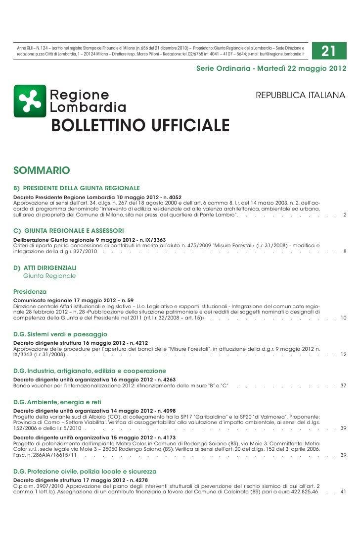 Anno XLII – N. 124 – Iscritto nel registro Stampa del Tribunale di Milano (n. 656 del 21 dicembre 2010) – Proprietario: Gi...