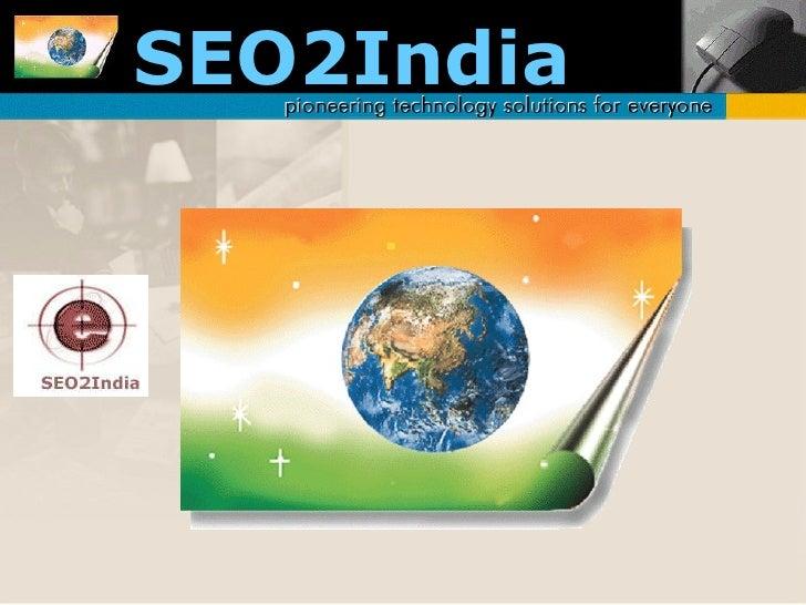 Seo2India Company profile - SEO2India By Devang Barot