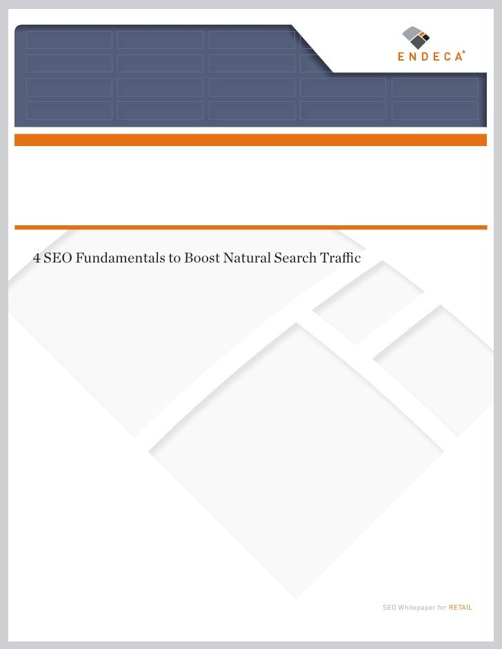 4 SEO Fundamentals to Boost Natural Search Traffic                                                          SEO Whitepaper...