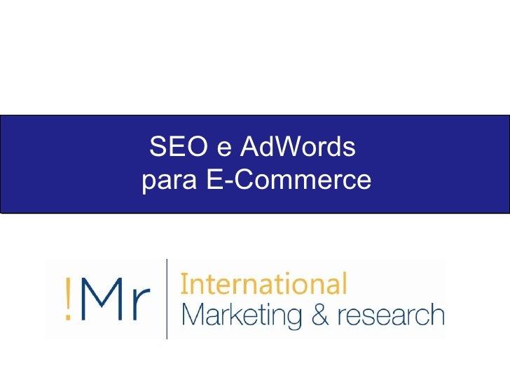 SEO & Adwords para Lojas Virtuais / E-Commerce