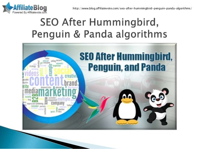 Seo after hummingbird, penguin & panda algorithms