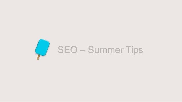 SEO – Summer Tips