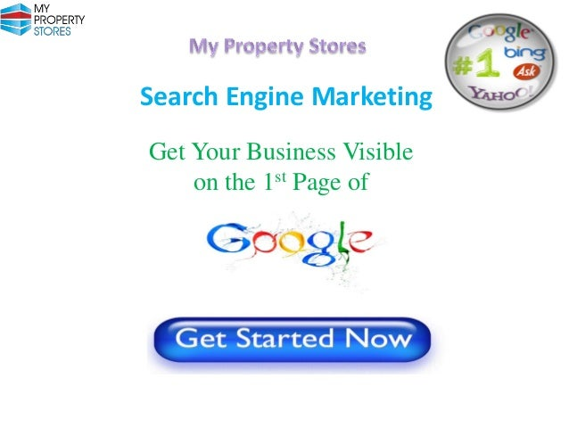 Search Engine Marketing Get Your Business Visible on the 1st Page of