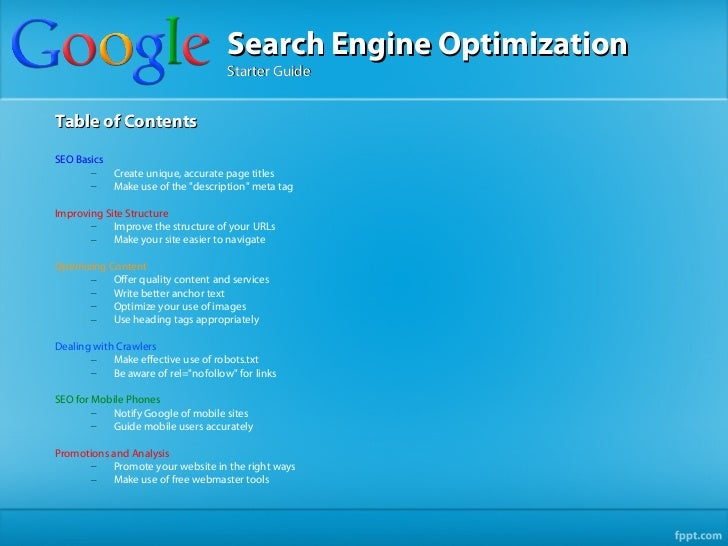 Search Engine Optimization                                     Starter GuideTable of ContentsSEO Basics       –   Create u...