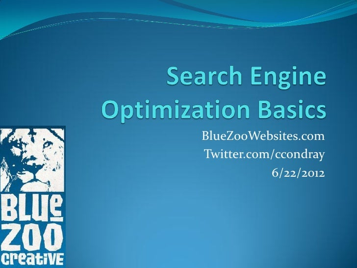 BlueZooWebsites.comTwitter.com/ccondray           6/22/2012