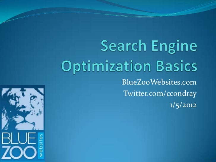 BlueZooWebsites.comTwitter.com/ccondray             1/5/2012