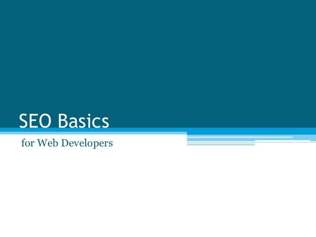 SEO Basicsfor Web Developers