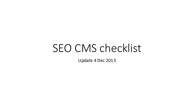 SEO CMS checklist Update 4 Dec 2013