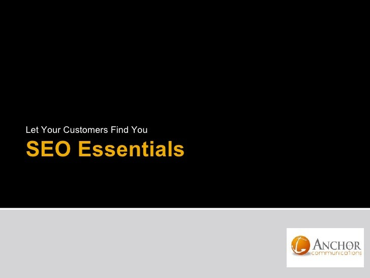 Let Your Customers Find YouSEO Essentials