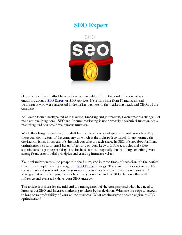 SEO Expert  Over the last few months I have noticed a noticeable shift in the kind of people who are enquiring about a SEO...