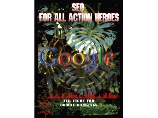 SEO for All Action Heroes (and beginners/dummies)