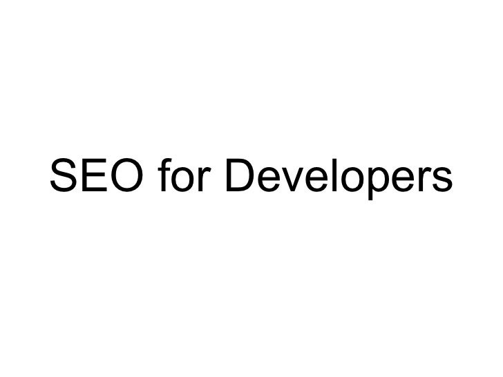Seo for developers   20-10-11